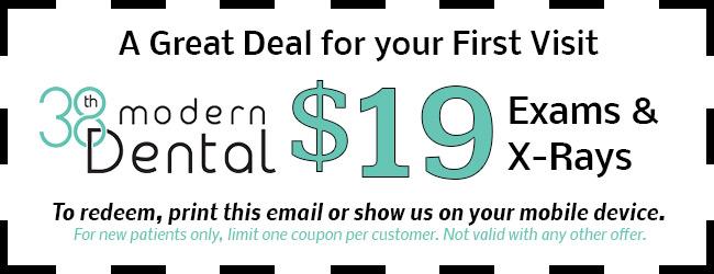 38th Modern Dental Coupon - $19
