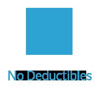 No Deductibles